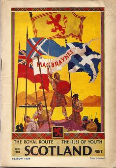See this Scotland First - Macbraynes guide 1939 edition, front cover by mikeyashworth, via Flickr
