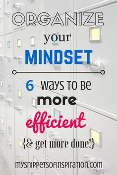 Great organization tips for getting more done.