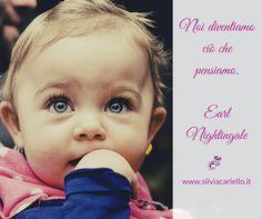 Noi diventiamo ciò che pensiamo. Earl Nightingale  #MotivationalMonday #SilviaCarielloConsulenteInformatico #Motivational #Motivazionali #Citazioni