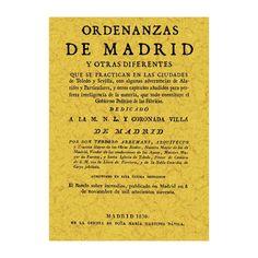 Ardemans, Teodoro (2005). Ordenanzas de Madrid y otras diferentes que se practican en las ciudades de Toledo y Sevilla ... .Valladolid: Maxtor. (Obra original publicada en 1830). Sign. D-B 3747 . Catálogo UPM: http://marte.biblioteca.upm.es/uhtbin/cgisirsi/x/y/0/05?searchdata1=84-9761-158-6{020}