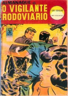 A série Vigilante Rodoviário, teve a direção e roteiros de Ary Fernandes, foi produzida em preto e branco, revelou um grande número de artistas atualmente muito famosos e ainda foi ganhou o Prêmio Roquete Pinto como o Melhor Filme para televisão de 1962, um dos prêmios mais importantes da época.