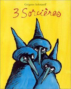 "Exploitation ""3 Sorcières"", Solotareff"