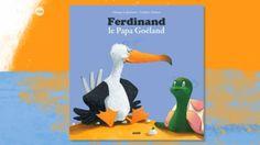 Ferdinand le papa goéland Ferdinand, Parenting Books, Books Online, Animation, Kids, 3 Avril, 24 Mai, Loin, Avatar