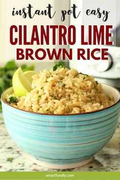 All the flavors of your favorite restaurant, in a healthy, whole grain version. Lime and cilantro come together with fluffy brown rice for a side dish that can't be beat in this cilantro lime rice dish. #brownrice #instantpot #easycilantrolimerice #healthy #chipotlescilantrolimerice #cincodemayo Healthy Side Dishes, Side Dishes Easy, Vegetable Side Dishes, Side Dish Recipes, Brown Rice Dishes, Brown Rice Recipes, Easy Appetizer Recipes, Dinner Recipes, Easy Recipes