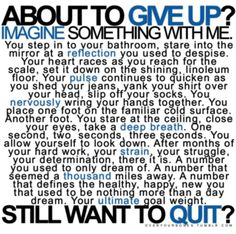 about to give up? weightloss motivation healthy fitness