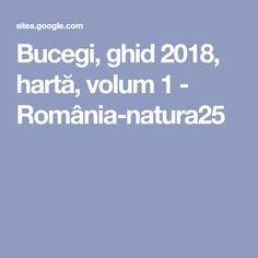 Bucegi, ghid 2018, hartă, volum 1 - România-natura25