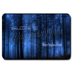 """Welcome to Wayward Pines Where Paradise is Home Large Doormat 29"""" x 19"""""""
