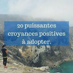 Plus de 20 puissantes croyances positives Positive Mind, Positive Attitude, Positive Thoughts, Vie Positive, Mantra, Adhd, Miracle Morning, Burn Out, Self Empowerment
