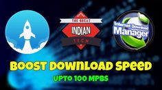 How To Increase IDM Downloading Speed | The Great Indian Tech
