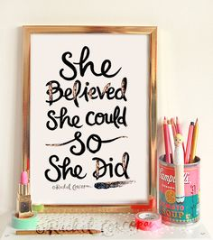 She Believed She Could So She Did - Typographic Print - Hand Lettering - Motivation - Poster - Dorm Decor - Inspirational Art