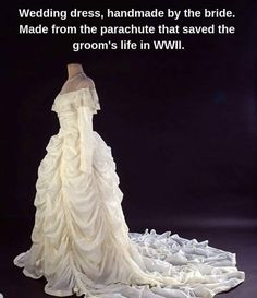 Wedding dress, handmade by the bride. Made from the parachute that saved groom's lifein WWII Sweet Stories, Cute Stories, Jane Austen, Vintage Outfits, Vintage Dresses, Faith In Humanity Restored, Wtf Fun Facts, Glamour, The More You Know