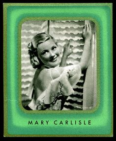 German Cigarette Card - Mary Carlisle | Flickr - Photo Sharing!