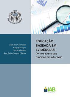 Educação Baseada em Evidências: como saber o que funciona em educação