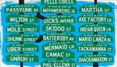From Axe Factory Road to Unruh Street, the funny Philadelphia street names that make us smile.