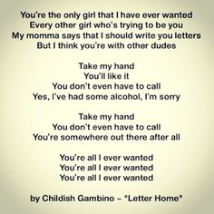 """Childish Gambino - """"Letter Home"""" #music #hiphop #life #love #poetry #donaldglover #childishgambino"""