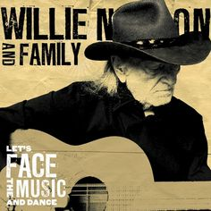 Willie Nelson And Family - Let's Face The Music And Dance on 180g LP