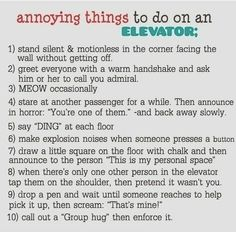 Things to do in an elevator!!!!!