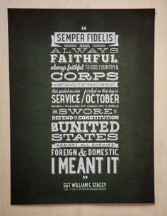 A quote from Sgt William Stacey's in-case-of-death letter that was opened and released to the public after he was killed in Helmend Province, Afghanistan on January 31st, 2012. These words showcase the bravery and honor he had in serving his country. All proceeds of this poster will go to the Will Stacey fund to help us get a baseball field in Seattle, WA. To learn a little more about Will visit http://www.williamstacey.com/about/.