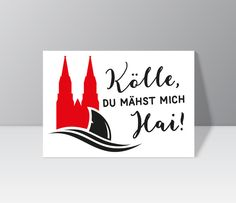 "Postcard ""Kölle, you mähst me hai! Cologne Germany, Etsy, My Love, Prints, Tattoos, Paper, Carnavals, Postcards, Tatuajes"