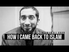 How NOUMAN ALI KHAN Came Back To Islam [AMAZING STORY]