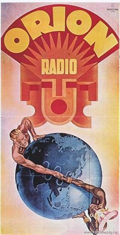 Orion World reklámplakát nosztalgia poszter Radio Advertising, Vintage Advertising Posters, Vintage Advertisements, Vintage Ads, Vintage Posters, Retro Ads, Bioshock, Radios, Poster S