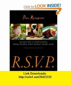 R.S.V.P. Menus for Entertaining from People Who Really Know How (9780609604304) Nan Kempner, Quentin Bacon , ISBN-10: 0609604309  , ISBN-13: 978-0609604304 ,  , tutorials , pdf , ebook , torrent , downloads , rapidshare , filesonic , hotfile , megaupload , fileserve