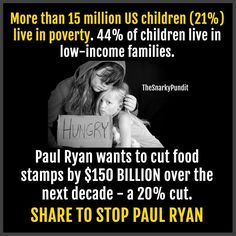 GOP Continues To Demonize Poverty Even As They Create It W Their Legislation