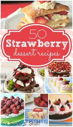 Awesome... 50 Strawberry Dessert | http://yourperfectdessert.blogspot.com