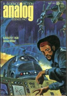 May 1974 - Science Fiction - Catalyst Run - Jesse Miller - Science Fact