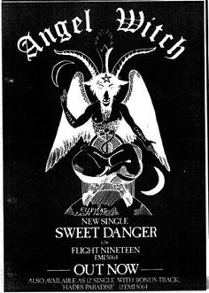 "ANGEL WITCH ""Sweet Danger"" b/w ""Flight Nineteen"" EMI Promo Poster. Killer NWOBHM started in '78.. Killer mix of early British Metal & Punk.. MOTORHEAD + JUDAS PRIEST meets G.B.H. & RIOT CITY label.. They rule.. 12"" version has bonus ""Hades Paradise"""