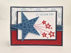 Let Freedom ring card made using the Art philosophy cartridge and the American Celebration stamp set.