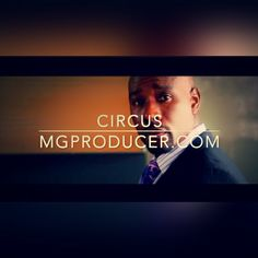 Circus  Download Free Beats Lease and Buy Tracks From MgProducer http://mgproducer.com/