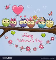 Illustration about Valentines card with six cute Owls on the branch. Illustration of flowers, design, eyes - 85082837 Valentines Day Drawing, Happy Valentines Day Images, Love Valentines, Owl Quotes, Happy Birthday Celebration, Owl Vector, Baby Clip Art, Owl Cartoon, Christmas Owls