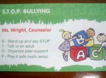 S.T.O.P BULLYING CARDS    S - Stand up and say STOP  T - Talk to an adult  O - Organize peer support  P - Play it safe (walk away)