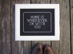 """""""home.. yes I am home, home is wherever I'm with you.."""""""