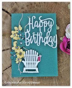 Happy Birthday Thinlit- Colorful Seasons- Stampin' Up! Handmade Birthday Cards, Happy Birthday Cards, Happy Birthday Gorgeous, Punch Art Cards, Leaf Cards, Stamping Up Cards, Scrapbook Cards, Scrapbooking, Card Tutorials