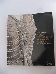 3 Centuries European Fashion Art Nouveau New Look Belle Epoque Gowns Vassiliev