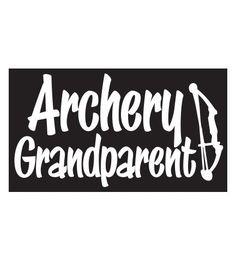 "Our Archery Grandparent Sticker is perfect for any name: grandmother, grandma, nana, grandpa, grandfather, papaw, papa and so many others! This Archery Squad® favorite slogan is now available in a decal/sticker perfect for your vehicle or anywhere you'd like to show off your archery grandparent pride!  This decal is approximately 6""W x 3.5""H in white vinyl."