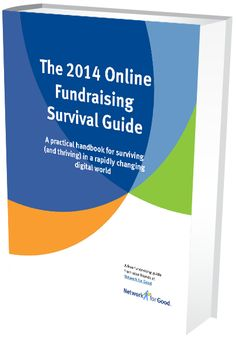 The 2014 Online Fundraising Survival Guide