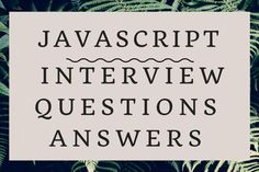 80+ #JavaScript #Interview #Questions and Answers