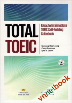 Total Toeic Basic to Intermediate Toeic Skill | Building Guidebook | vnnetbook