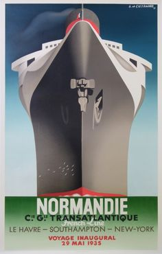 normandie voyage inaugural compagnie generale transatlantique edition 1998 : 1998 antique vintage posters from CASSANDRE Adolphe Mouron