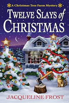 Twelve Slays of Christmas: A Christmas Tree Farm Mystery ... https://smile.amazon.com/dp/1683313178/ref=cm_sw_r_pi_dp_x_u7R1ybZV4QQGP