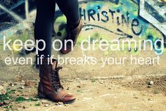 Keep on Dreaming....