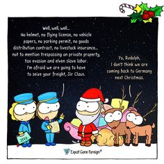 The three Wise Men, the Christmas Man, Father Frost and Père Noël are some of the personalities that might be bringing your presents this Christmas. But somewhere in Europe, Santa Claus might be in trouble. Three Wise Men, A Comics, Germany, Presents, Santa, Culture, Christmas, Noel, Santa Clause