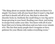 Anxiety Disorder is stupid. Frustrating. I dont have the patience for it so I cant expect anyone else to either!