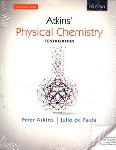 Check out our New Product  Physical Chemistry, Tenth Edition COD  AUTHOR:  Peter Atkins and Julio De PaulaPublication date: 31.07.2014  Rs.735