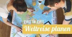 Unsere Weltreise-Planung - Schritt für Schritt: In der Weltreise-Checkliste findest du unsere besten Tipps und Infos für deine eigene Weltreiseplanung!