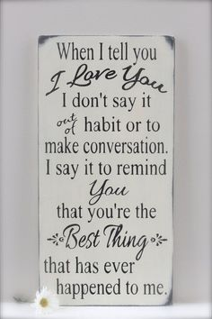 When I Tell You I Love You Quote Custom Wood Sign Love by InMind4U
