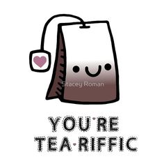 tea, coffee, love, love you, cute, sweet, parody, puns, pun, food, drink, teabag, tea bag, marriage, relationship, caffeine, reading, books, couples, valentine, valentines day, england, funny, funny food, drinks, hugs, heart, hearts, adorable, baby, nursery, kawaii, nerd, geek, cartoon, coffee pun, tea pun, paleo, anniversary, mug, green tea, shirts, tea lovers, gifts, christmas, art